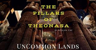 """The Pillars of Theonasa"" by Roslyn Cay"