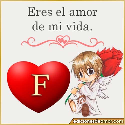 eres el amor de mi vida F