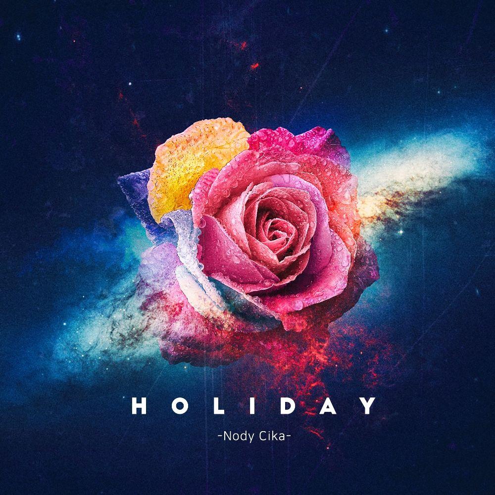 Nody Cika – Holiday – Single
