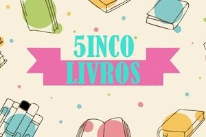 5 Livros... Capas Mais Bonitas da Minha Estante