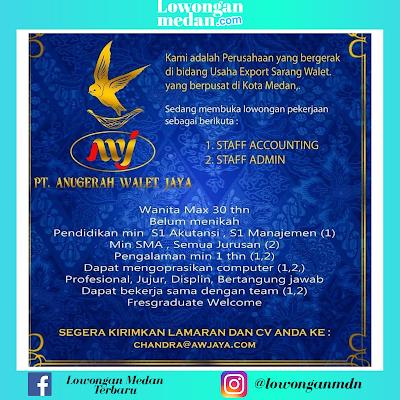 Lowongan Kerja Medan Terbaru Juni 2020 di PT. Anugerah Walet Jaya