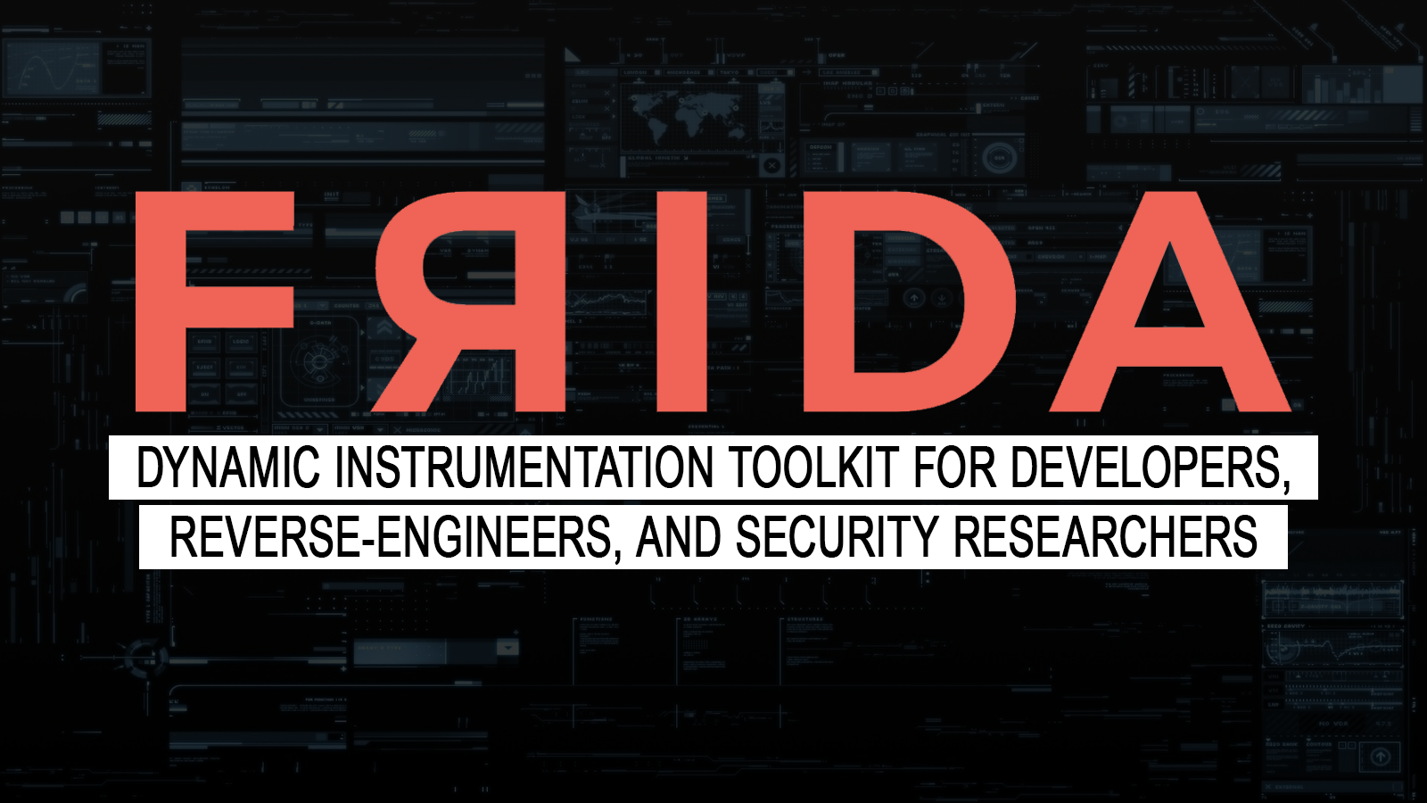 Frida - Dynamic Instrumentation Toolkit for Developers, Reverse-Engineers, and Security Researchers