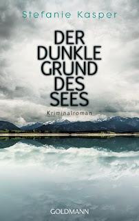 http://www.randomhouse.de/Taschenbuch/Der-dunkle-Grund-des-Sees/Stefanie-Kasper/Goldmann-TB/e487695.rhd