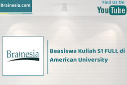 Beasiswa Kuliah S1 FULL di American University