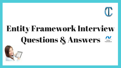 Entity Framework Interview Questions & Answers
