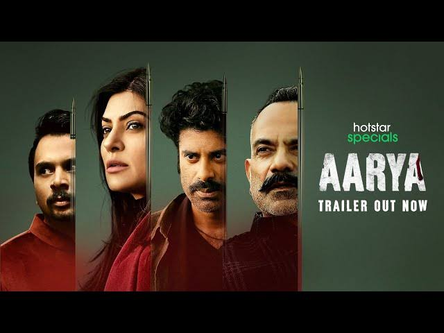 Arya webseries trailer cast pilot review