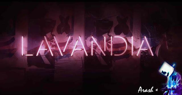 LAVANDIA Song Lyrics - Marshmello x Arash