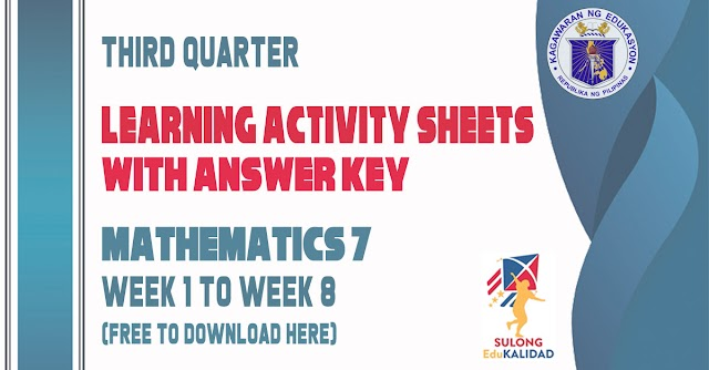 Learning Activity Sheets for Grade 7 Mathematics | Third Quarter - Free download