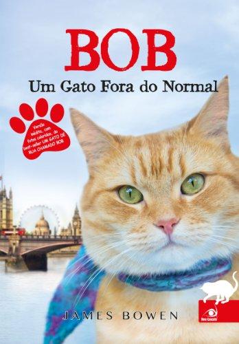 Bob, um gato fora do normal - James Bowen