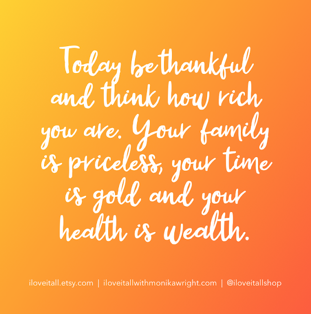 #today #be thankful #thankfulness #famly #time #health #midnset #positivity #grateful #gratitude #quote #quotees