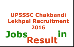 UPSSSC Chakbandi Lekhpal Recruitment 2016