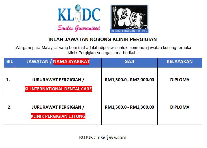 Iklan Jawatan Kosong Klinik Pergigian Selangor Kuala Lumpur Dibuka Malaysia Kerjaya