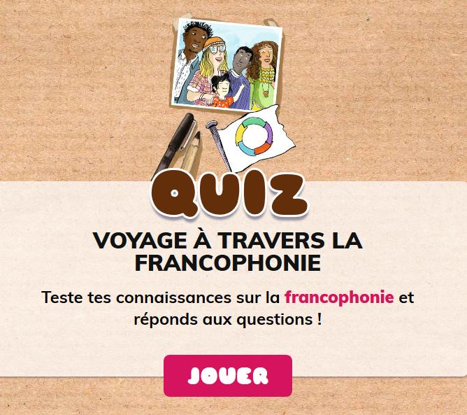 https://quiz-digital-incollables.playbac.fr/preview/voyage-a-travers-la-francophonie/5e4d100df0b73