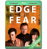 EDGE OF FEAR (2018) WEB-DL 1080P HD MKV ESPAÑOL LATINO