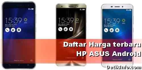 Harga HP Android ASUS Terkini