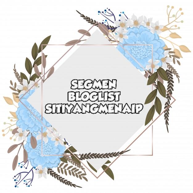 Segmen Bloglist SitiYangMenaip 1/2020