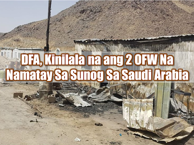 """After notifying and condoling with their families in the Philippines, the Department of Foreign Affairs (DFA) released the identity of the two overseas Filipino workers (OFWs)  who were killed in a fire that struck a construction site in Najran, Saudi Arabia on Sunday. The two OFWs were identified as Jessie Alata Pacetes and Reynaldo Barroga Castro, both were heavy equipment drivers and operators employed by a major Saudi construction company and were working on a road project in Najran.  Advertisement        Sponsored Links       """"Our thoughts and prayers are with the loved ones of our two kababayan who lost their lives in the tragedy,"""" Foreign Affairs Secretary Alan Peter Cayetano said in a statement.  A team from the Philippine Consulate General in Jeddah has been mobilized to Najran to talk to the victims' employers.  """"For the immediate repatriation of the remains of the victims and secure whatever benefits that are due them as well as to ascertain from local authorities the real cause of the fire,"""" Cayetano said.  Consul General Edgar Badajos said the two OFWs died in their sleeping quarters at their job site located some 60 kilometers from Najran.  There were 15 OFWs who were inside the sleeping area when the fire broke out past 1 a.m. Sunday.  Faulty electrical wiring may have sparked the fire.  Badajos said they learned of the incident after receiving a letter from the construction company.  """"A case officer and an interpreter are on their way to the Najran to investigate the incident and establish if the two OFWs really died from the fire,"""" he said.  Badajos also assured the victims' families they are on top of the situation.  """"It will be investigated thoroughly. Of course, the remains of the victims will be returned to the Philippines,"""" he added.   READ MORE: OFW Help Desks From TESDA Now Available at International Airports    Signs That You And Your Partner Have An Unhealthy Communication    It's More Deadly In The Philippines? Tourism Ad In New York, Vand"""