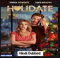Holidate (2020) Hindi Dubbed Full Movie Watch Online HD Print Free Download