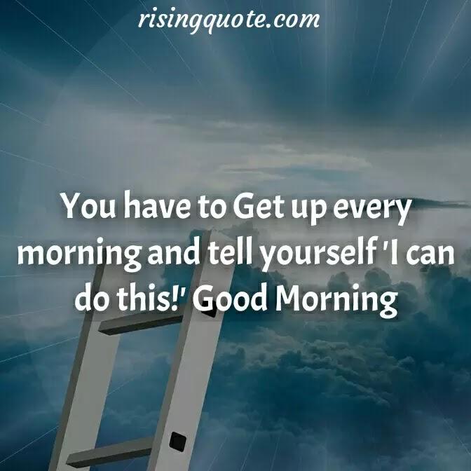 Top 10 Inspirational Good morning quotes   30 May 2021