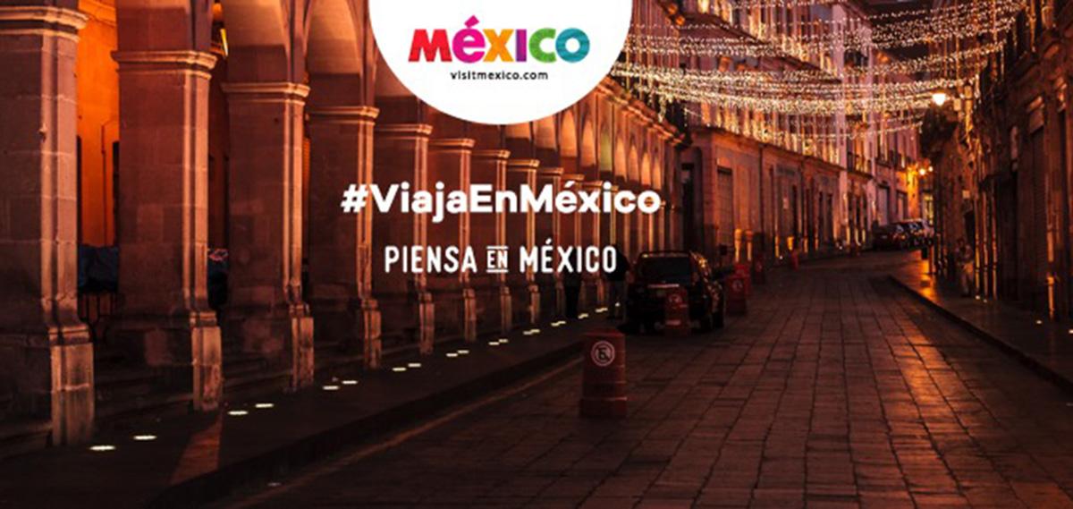 PIENSA EN MÉXICO NUEVA CAMPAÑA VISIT MÉXICO 01
