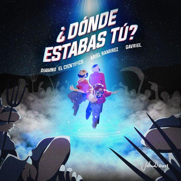Diamnd El Cientifico – ¿Dónde Estabas Tú_ (Feat.Ariel Ramirez,Gavriel) (Single) 2021 (Exclusivo WC)