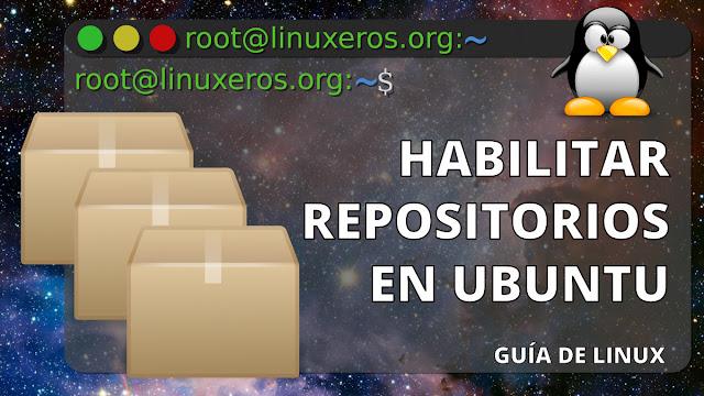 Cómo habilitar o deshabilitar repositorios en Ubuntu y derivados