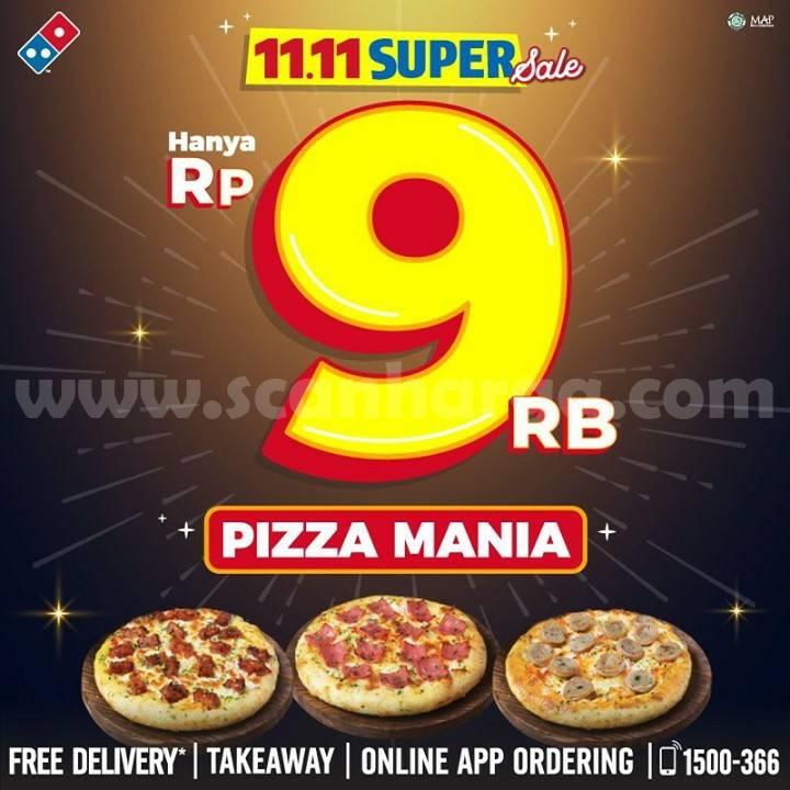 Dominos Pizza Promo 11.11 - harga spesial PIZZA MANIA cuma Rp.9000,-