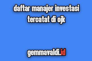 Daftar Lengkap Manajer Investasi (MI) Tercatat di OJK