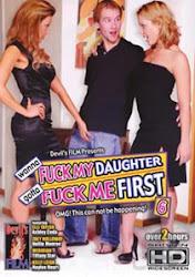 Wanna fuck my daughter gotta fuck me first 6 xXx (2014)