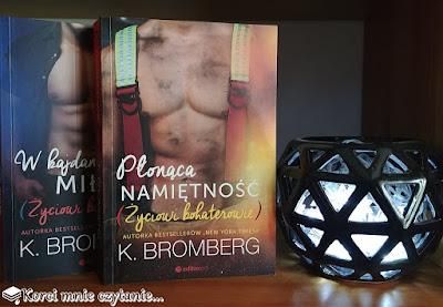 "K. Bromberg ""Płonąca namiętność"""