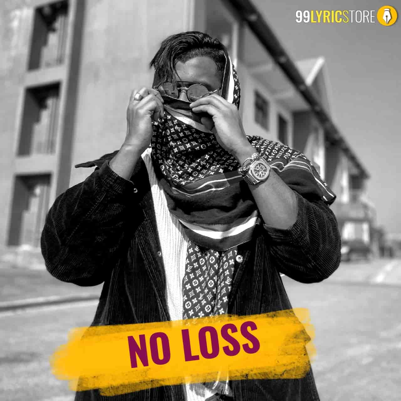 No Loss Lyrics :- Indian rapper King now back again with a punjabi song which is titled No Loss sung, composed and written by him. Music of this song given by Section8. Music and mastered of this song by Hrithik Sharma and directed by X Miikey. This song is presented by King official label.