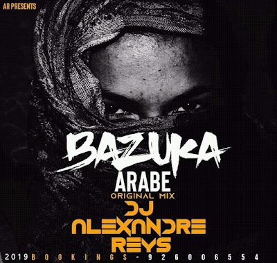 DJ Alexandre Reys - Bazuka Árabe (Original Mix)