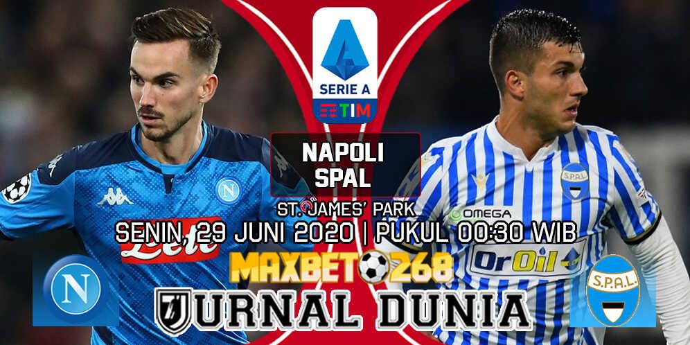 Prediksi Napoli vs SPAL 29 Juni 2020 Pukul 00:30 WIB