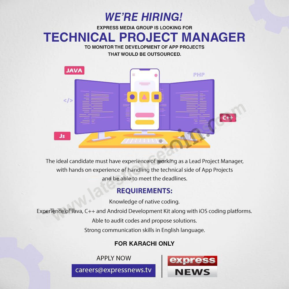 Express News is hiring Technical Project Manager (App Development) in Karachi by latest job searches
