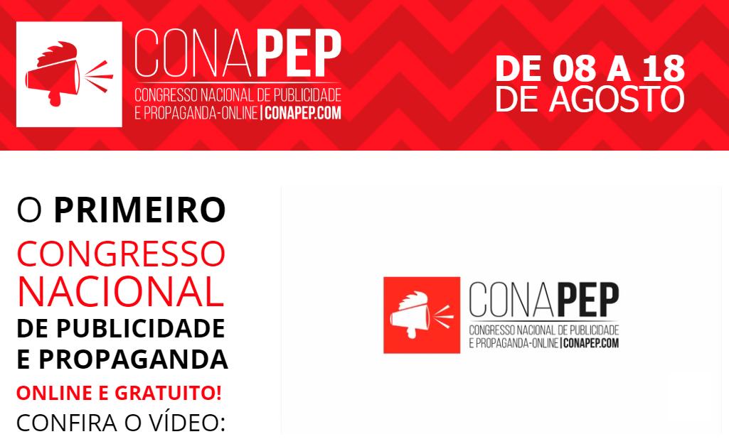 Conheça o CONAPEP: o primeiro Congresso Nacional de Publicidade e Propaganda Online e Gratuito