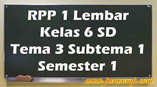 rpp-1-lembar-kelas-6-tema-3-subtema-1