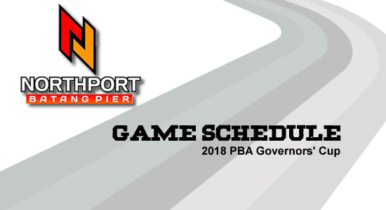 LIST: NorthPort Batang Pier Game Schedule 2018 PBA Governors' Cup