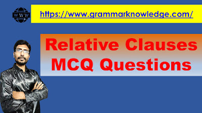 Relative Clauses MCQ Questions
