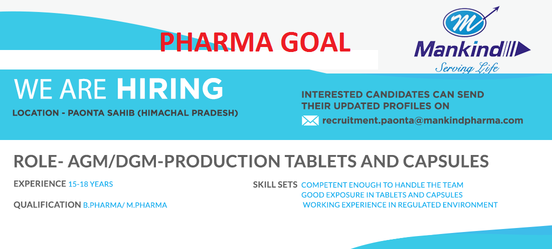 Mankind Pharma - Required AGM / DGM - Production Department