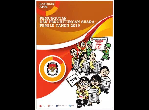 Buku Panduan Pemilu 2019 untuk KPPS (Kelompok Penyelenggara Pemungutan Suara)