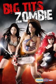Rồng Ngực To - Big Tits Zombie (2010)