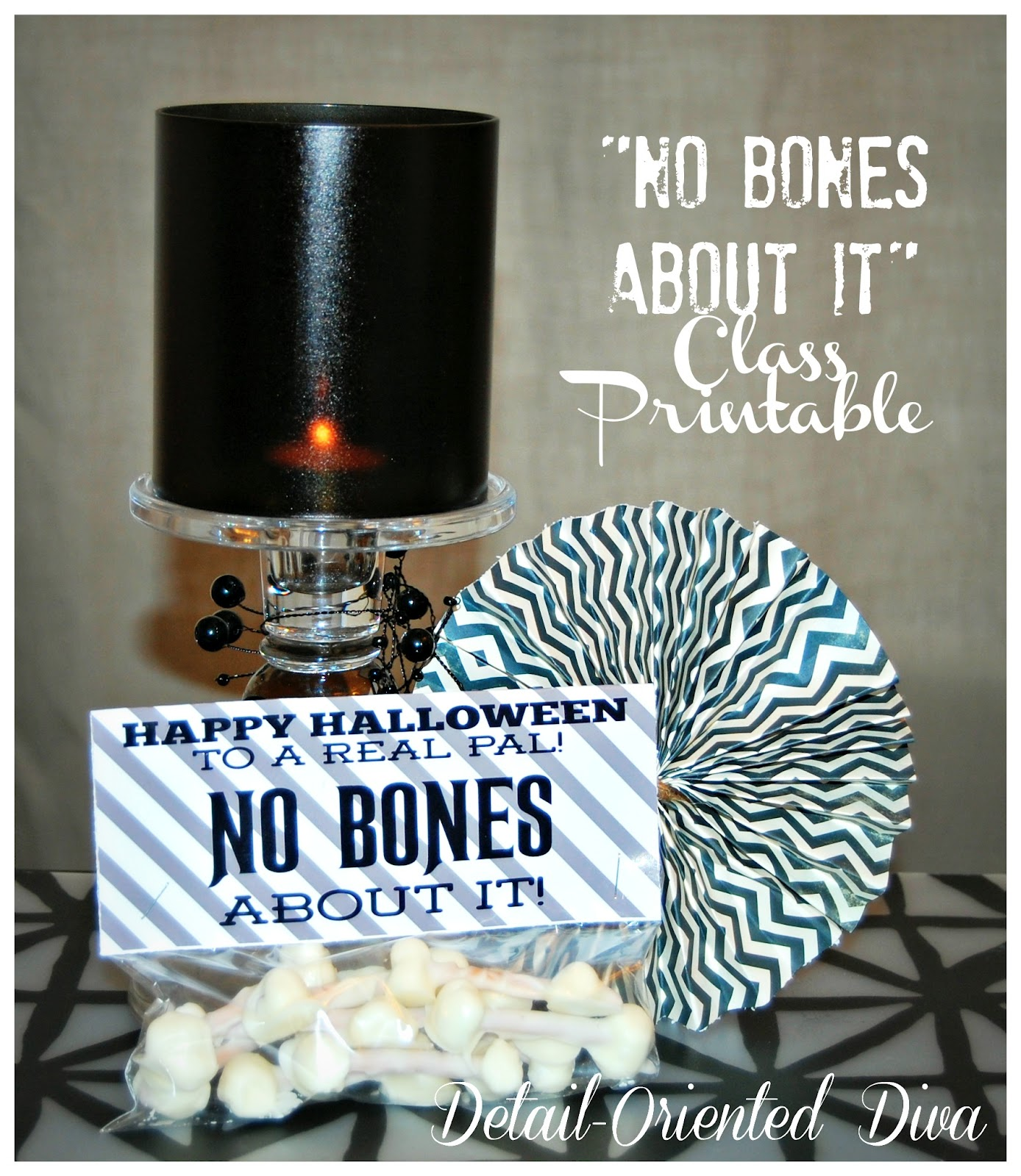 No Bones About It Class Candy Printable