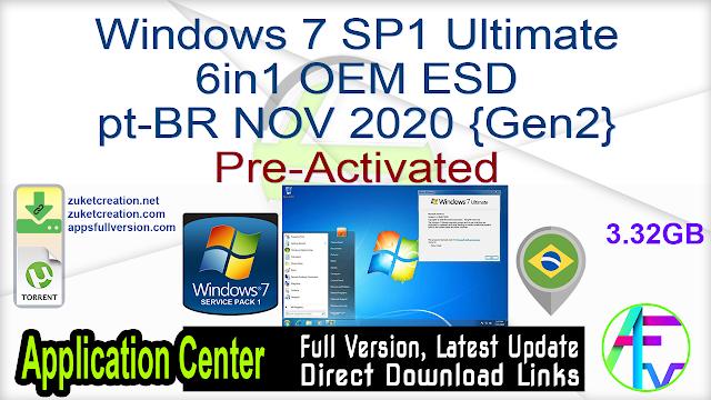 Windows 7 SP1 Ultimate 6in1 OEM ESD pt-BR NOV 2020 {Gen2}Pre-Activated