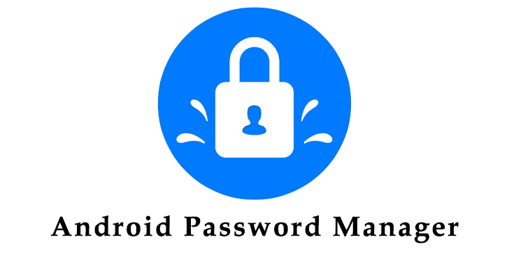 Android Password Managers