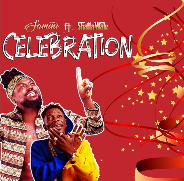 Download Audio: Samini - Celebration ft Shatta Wale