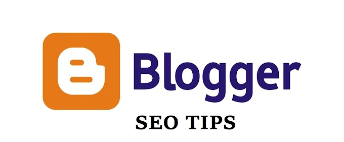 (Blogspot) Blogger साठी SEO टिप्स (Blogspot Blogger Seo Tips in Marathi)