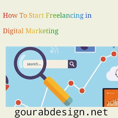 How To Start Freelancing in Digital Marketing