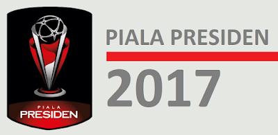 Inilah Jadwal Lengkap Piala Presiden 2017 www.guntara.com