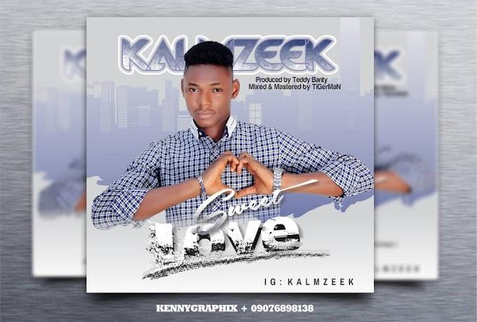 Kalmzeek - sweet love