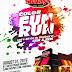 Fun, Family, Fitness: Shakey's Color Fun Run 2019